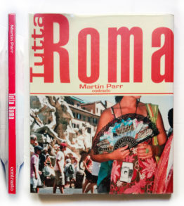 Tutta Roma Fotografie di Martin Parr Contrasto 2006